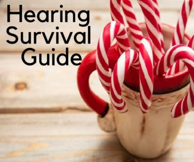Holiday Hearing Survival Guide