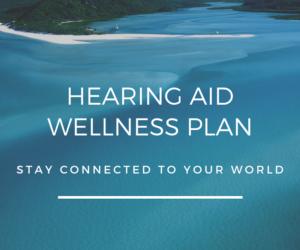Hearing Aid Wellness Program