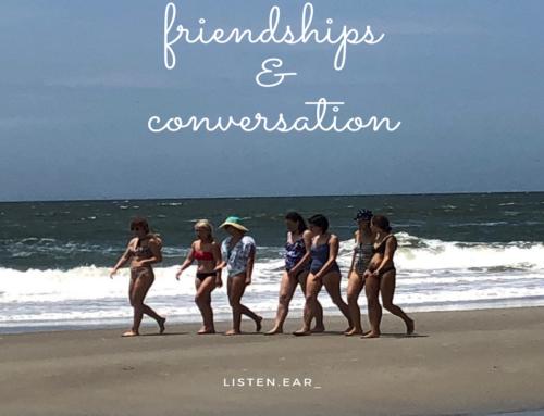 FRIENDSHIPS & CONVERSATION